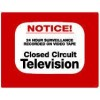 Maxwell STV-202 CCTV Notice Sign