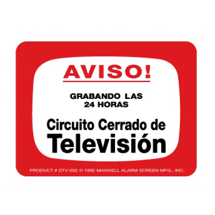 Maxwell DTV-202S CCTV Notice Decal (Spanish)